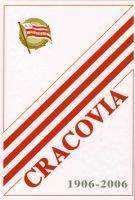 encyklopedia piłkarska FUJI Album Cracovia 1906-2006
