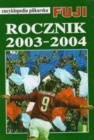 encyklopedia piłkarska FUJI Rocznik 2003-2004